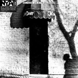 Neil Young 2013 - Live at the Cellar Door (1970)