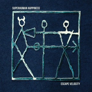 Superhuman Happiness 2015 - Escape Velocity